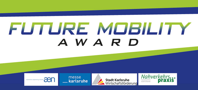 Logo of the Future Mobility Award. Blue-green stripes at the top and bottom and the lettering in the center. In the lower part the logos of the sponsors Automotive Engineering Network, Messe Karlsruhe, City of Karlsruhe and trade journal Nahverkehrspraxis.